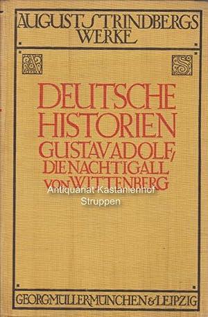 Strindbergs Werke. Deutsche Gesamtausgabe. ,Deutsche Historien.: Strindberg, August