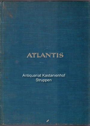 Atlantis. Länder, Völker, Reisen.,Jahrgang VII.: Hürlimann, Martin