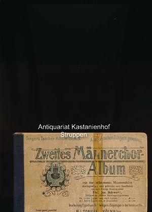Zweites Männerchor-Album,150 der beliebtesten Männerchöre: Schwartz, Josef