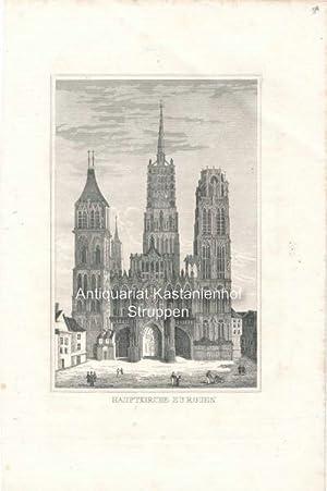 Hauptkirche zu Rouen - Original-Stahlstich,,