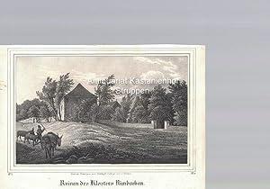 Ruinen des Klosters Nimbschen. Original-Lithographie.,unten links: IV. 6., unten rechts: B. III.: ...
