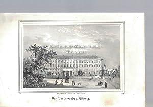 Das Postgebäude in Leipzig. Original-Lithographie.,unten links: V. 8. unten rechts: B. II.,: Nach d...