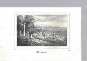 Marienthal. Original-Lithographie.,unten links: I. 14., unten rechts: B. II.,