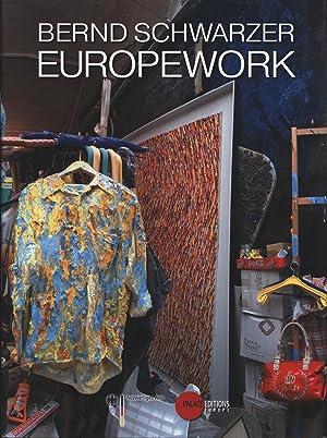 Bernd Schwarzer - Europework,Auswärtiges Amt. Engli transl. Jeremy Gaines. Editing and copy editing...