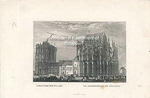 Der Dom wie er ist - La Cathedrale de Cologne - Original-Stahlstich