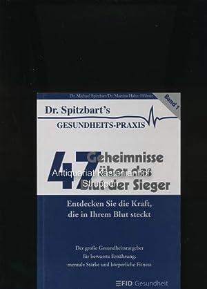 47 Geheimnisse über das Blut der Sieger,Entdecken: Spitzbart, Michael; Hahn-Hübner,