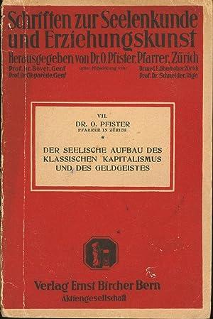 Schriften zur Seelenkunde und Erziehungskunst, Heft VII.,Der seelische Aufbau des klassischen ...