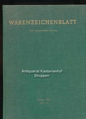 Warenzeichenblatt,Teil I (angemeldete Zeichen); Jahrgang 1954, Heft 1-8: Hrsg.