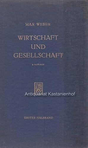 2 Halbbände Wirtschaft und Gesellschaft. Grundriss der verstehenden Soziologie.,Mit einem Anhang: ...