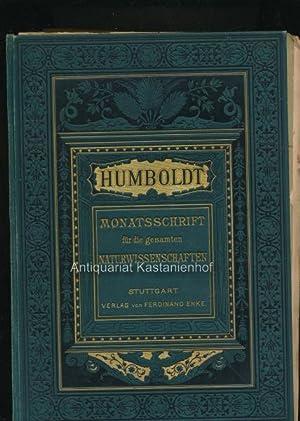 Humboldt, Monatsschrift für die gesamten Naturwissenschaften; 1. -12. Heft 1890, komplett,: Dammer,...