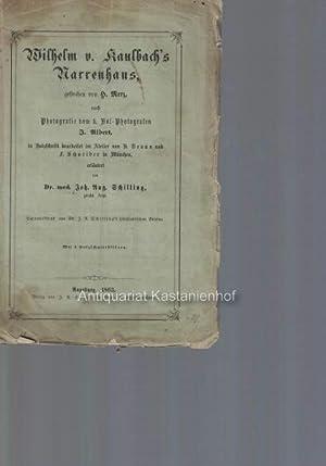 Wilhelm v. Kaulbach's Narrenhaus, gestochen von H. Merz, nach Photographie vom k. ...