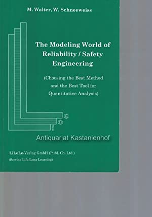 The modeling world of reliability, safety engineering,(choosing the best method and the best tool...
