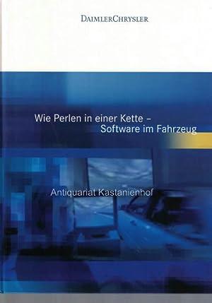 DaimlerCrysler. Wie Perlen in einer Kette - Software im Fahrzeug.,Auflage: 1000 Exemplare, Januar ...