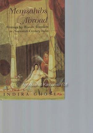 Memsahibs Abroad. Writings by Women Travellers in: Ghose, Indira