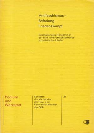 Antifaschismus, Befreiung, Friedenskampf. Podium und Werkstatt 21.,Internationales: Görner, Eberhard