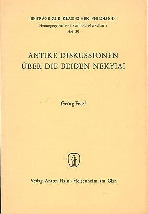 Antike Diskussionen über die beiden Nekyiai,Beiträge zur klassischen Philologie Heft 29,: Petzl, ...