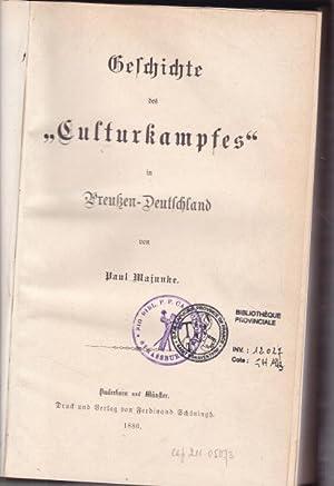"""Geschichte des """"Culturkampfes"""" in Preußen-Deutschland.: Majunke, Paul"""