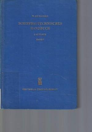 Schiffbautechnisches Handbuch. Band 3.,Herausgegeben von W. Henschke. Verfasser: Autorenkollektiv. ...
