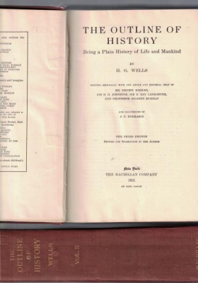 Konvolut 2 Bände: The outline of history.,Being a Plain History of Life and Mankind. Volume 1 and 2...