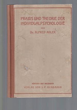 Praxis und Theorie der Individualpsychologie.,Vorträge zur Einführung in die Psychotherapie für ...