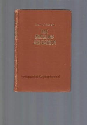 Der Einzige und sein Eigentum.: Stirner, Max