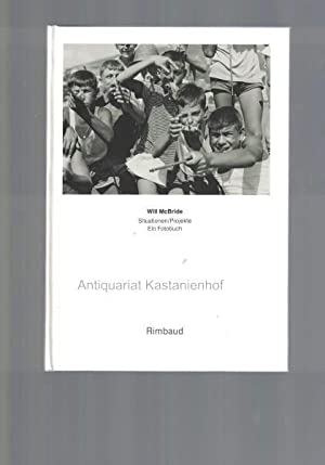 Situationen, Projekte,Ein Fotobuch.: McBride, Will