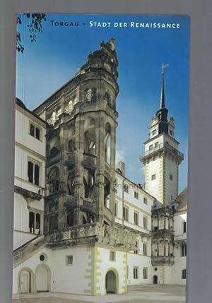 Torgau - Stadt der Renaissance,Erschienen aus Anlass: Stockhausen, Tilmann von