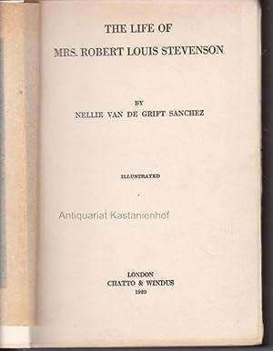The life of Mrs. Robert Louis Stevenson.: Sanchez, Nellie van de Grift