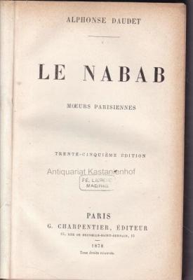 Le Nabab.,Moeurs Parisiennes.: Daudet