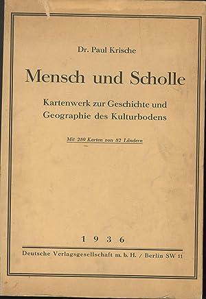 Mensch und Scholle.,Kartenwerk zur Geschichte und Geographie des Kulturbodens.: Krische, Paul