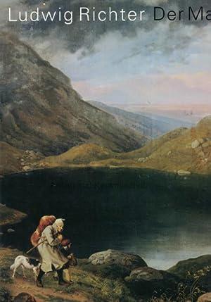 Ludwig Richter - der Maler.,Staatliche Kunstsammlungen Dresden.: Spitzer, Gerd; Richter,