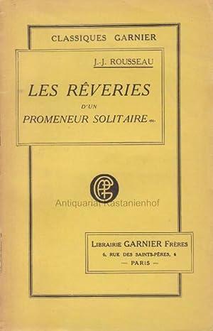Les reveries d'un promeneur solitaire etc.,Suivies de: Rousseau, J.-J.
