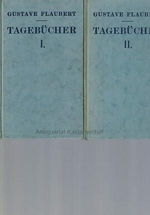 Konvolut 3 Bücher: Gustave Flaubert. Tagebücher. Gesamtausgabe in drei Bänden.,1. Erster Band. Die ...