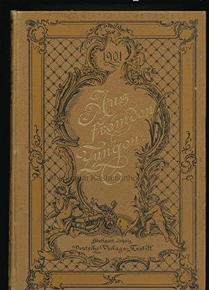 Aus fremden Zungen 1901. 2 Bände,Halbmonatsschrift für die moderne Roman- und Novellen-Litteratur ...