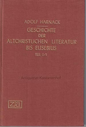 Konvolut 4 Bücher: Geschichte der altchristlichen Literatur bis Eusebius,Mit einem Vorwort von Kurt...