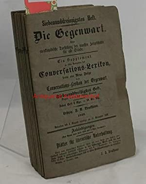 Konvolut 12 Hefte komplett: Die Gegenwart - Eine encyklopädische Darstellung der neuesten ...