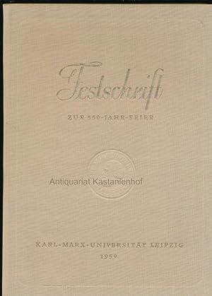 Festschrift zur 550-Jahr-Feier,Karl-Marx-Universität Leipzig: Schleifstein, Josef u.a.