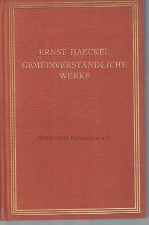 Gemeinverständliche Werke in (6) sechs Bänden,Herausgegeben von Heinrich Schmidt,: Haeckel, Ernst