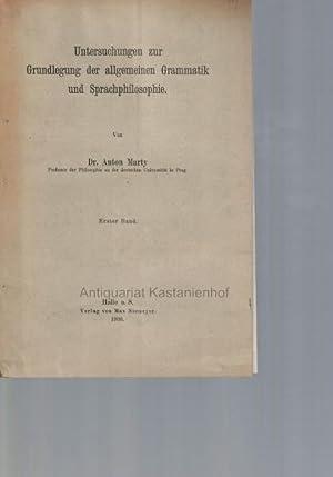 Untersuchungen zur Grundlegung der allgemeinen Grammatik und Sprachphilosophie. Erster Band.,: ...
