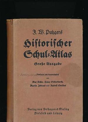 F. W. Putzgers Historischer Schul-Atlas,Große Ausgabe: Pehle, Max u.a.
