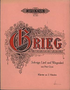 Konvolut 4 Musikhefte Grieg. 1. Edition Peters, Nr. 3515. Solvejgs Lied und Wiegenlied aus Peer ...