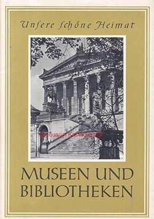 Konvolut 18 Bücher aus der Reihe Unsere schöne Heimat. 1. Museen und Bibliotheken.,2. Portale. 3. ...