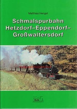 Schmalspurbahn Hetzdorf-Eppendorf-Großwaltersdorf: Hengst, Matthias