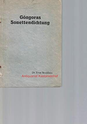 Gongoras Sonettendichtung.: Brockhaus, Ernst