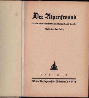 Der Alpenfreund. Illustrierte deutsche Alpenzeitung.,: Rohrer, Max