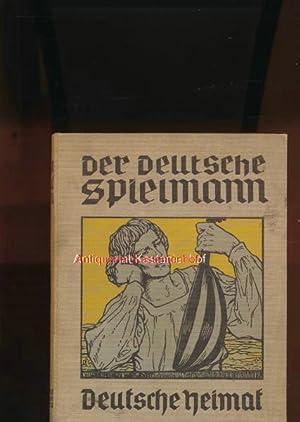 Der deutsche Spielmann - Eine Auswahl aus dem Schatze deutscher Dichtung für Jugend und Volk,1. ...