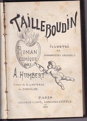 Tailleboudin.,: Humbert, A.