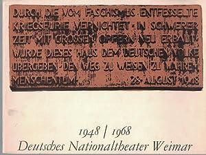 1948 I 1968 Deutsches Nationaltheater Weimar: Generalintendenz des Deutschen Nationaltheaters Weimar