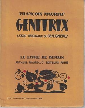 Genitrix. 43 Bois Originaux de deslignéres,Le livre de demain,: Mauriac, Francois