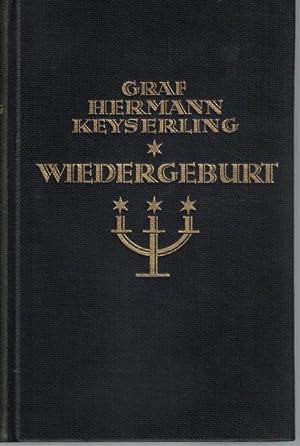 Wiedergeburt,: Keyserling, Hermann